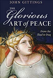 The Glorious Art of Peace: From the Iliad to Iraq
