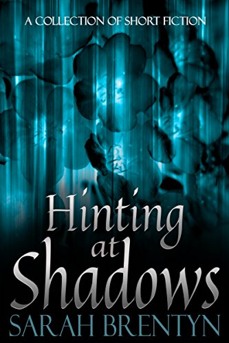 Hinting at Shadows by [Brentyn, Sarah]