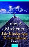 Die Kinder von Torremolinos: Roman - James A. Michener