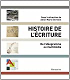 Histoire de l'écriture : De l'idéogramme au multimédia