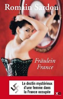 Fraulein France par [Sardou, Romain]