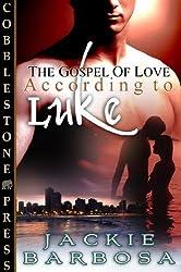 According to Luke (Gospel of Love 1)