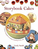 Storybook Cakes: A Step-By-Step Guide to Creating Enchanting Novelty Cakes