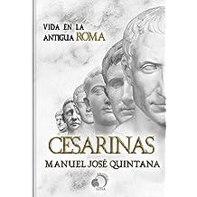 Cesarinas: Vida en la antigua Roma
