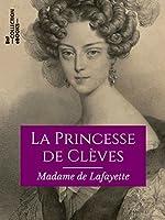 La Princesse de Clèves (Classiques) de Madame de Lafayette