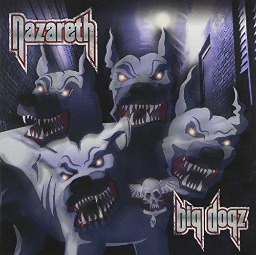 Nazareth: Big Dogz (Audio CD)