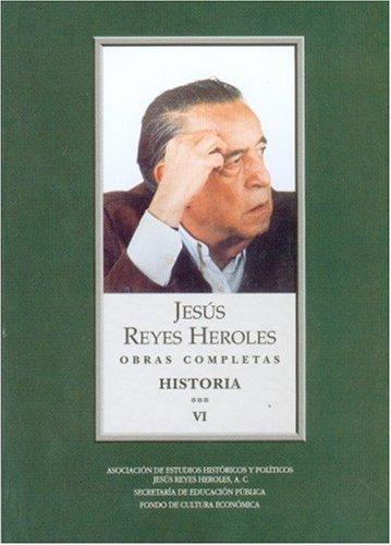 Obras Completas, VI: Historia 3 Liberalismo Mexicano, II: La Sociedad Fluctuante (Vida y Pensamiento de Mexico)