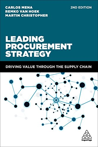 Leading Procurement Strategy : Driving Value Through the Supply Chain