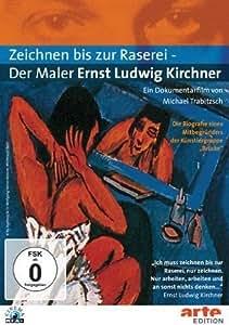 Zeichnen bis zur Raserei - Der Maler Ernst...