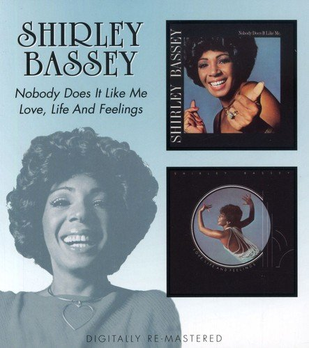 Nobody Does It Like Me/Love,Life and Feelings/Rem (Shirley Bassey-cd)