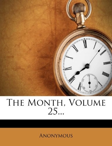 The Month, Volume 25...