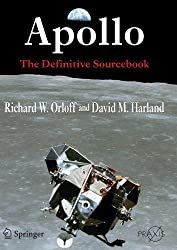 Apollo: The Definitive Sourcebook (Springer Praxis Books) by Richard W. Orloff (2010-06-02)