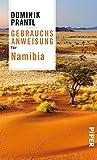 Gebrauchsanweisung für Namibia - Dominik Prantl