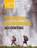 Financial and Managerial Accounting by Weygandt, Jerry J., Kimmel, Paul D., Kieso, Donald E. (2011) Hardcover