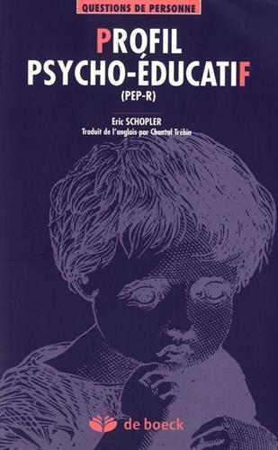 Profil psycho-éducatif (PEP-R) par From De Boeck