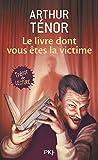 Telecharger Livres Le livre dont vous etes la victime (PDF,EPUB,MOBI) gratuits en Francaise