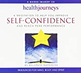 A Meditation to Help You Improve Self-Confidence and Reach Peak Performance 1st (first) by Belleruth Naparstek (2000) Audio CD