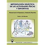 Metodología Didáctica De Las Actividades Físicas Y Deportivas