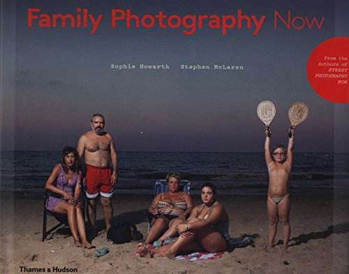 Family Photography Now por Sophie Howarth