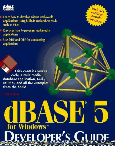 dbase-for-windows-developers-guide-sams-developers-guide-by-ed-tiley-1994-07-06