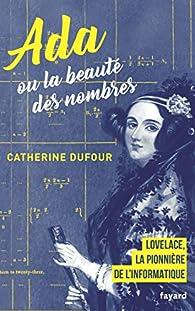 Ada ou la beauté des nombres de Catherine Dufour 51VNomk0qvL._SX195_