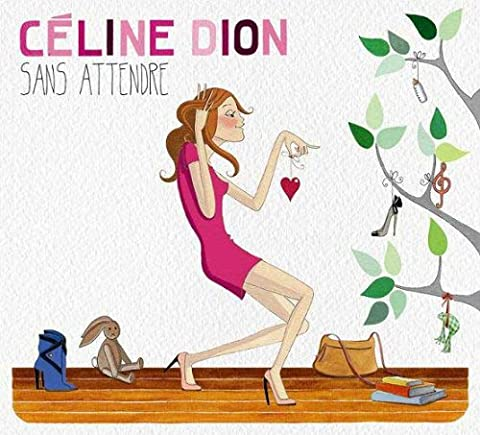 Sans Attendre (Deluxe Edition)