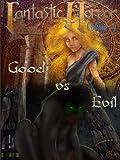 Good Vs. Evil (Fantastic Horror Book 4)