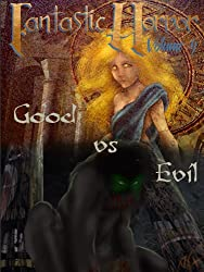Good Vs. Evil (Fantastic Horror Book 4)