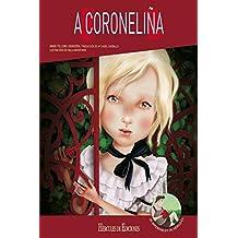 A Coroneliña (OS IMPERDIBLES DE HÉRCULES)
