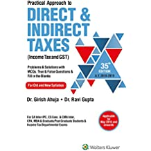 Practical Approach to Direct & Indirect Taxes: Income Tax and GST