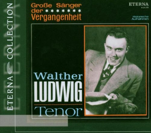 Walther Ludwig-Grosse Sänger der Vergangenheit (Symphonie Der Steine)