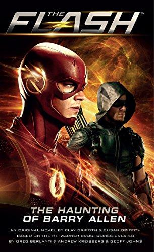 Flash: The Haunting of Barry Allen (Flash/Arrow Book 1) (English Edition) - Iris Nebel