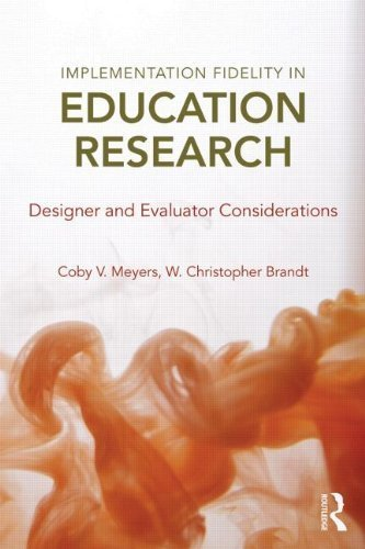implementation-fidelity-in-education-research-designer-and-evaluator-considerations-2014-10-09