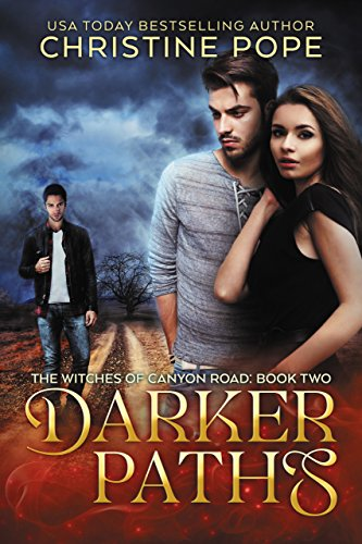 Darker Paths (The Witches of Canyon Road Book 2)