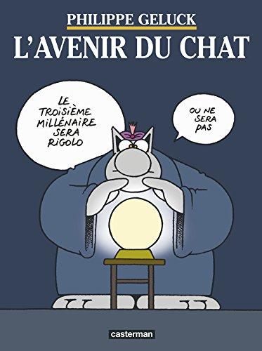 Le Chat, tome 9 : L'Avenir du Chat
