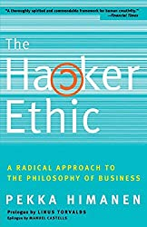 The Hacker Ethic: A Radical Approach to the Philosophy of Business by Pekka Himanen (2002-02-12)