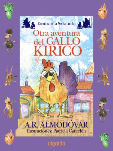 Otra aventura del gallo Kiriko / Another Adventure of the Cock Kiriko Cover Image