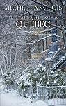 Il était une fois à Québec par Langlois