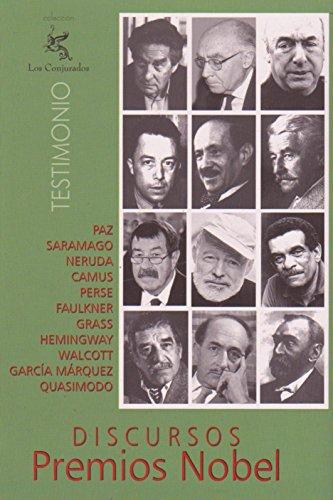 Discursos Premios Nobel: Tomo 1 por Iván Beltrán