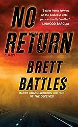 No Return: A Novel by Brett Battles (January 31,2012)