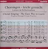 Begleitungen zum eigenen Musizieren - Chorsingen leicht gemachtMozart,Requiem Sopran