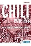 Chili 1970-1973: Mille jours qui ébranlèrent le monde (Des Amériques)