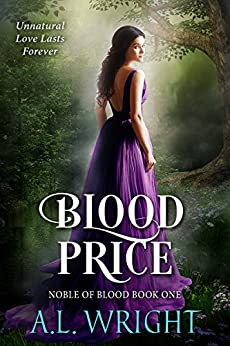 Blood Price (Noble of Blood Book 1) (English Edition) di [Wright, A.L.]