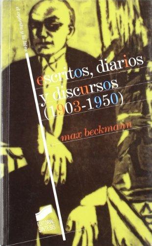 Escritos, diarios y discursos (1903-1950) (El espíritu y la letra)