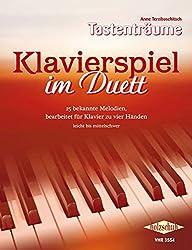 Klavierspiel im Duett: 27 bekannte Melodien, bearbeitet für Klavier zu vier Händen, leicht bis mittelschwer