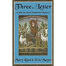 Three for a Letter (John, the Lord Chamberlain (Paperback))