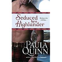 Seduced by a Highlander (Children of the Mist) by Paula Quinn (2010-09-01)