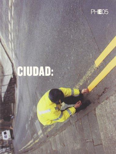 Descargar Libro Ciudad : catálogo PHE05 (PHOTOESPAÑA) de PhotoEspaña