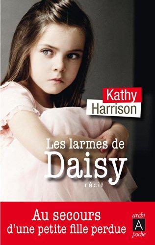Les larmes de Daisy (Récits, témoignages)