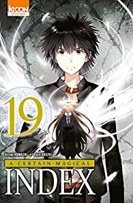 A certain magical index, tome 19 par Kamachi